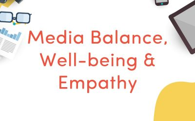 Media Balance, Well-being, and Empathy