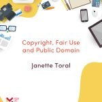 Copyright, Fair Use and Public Domain