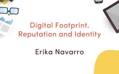 Digital Footprint, Reputation and Identity