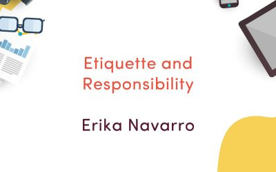 Etiquette and Responsibility