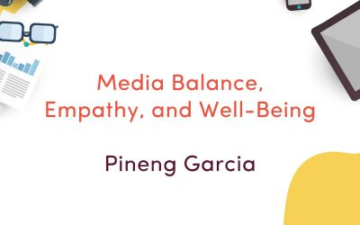 Media Balance, Empathy, and Well-Being