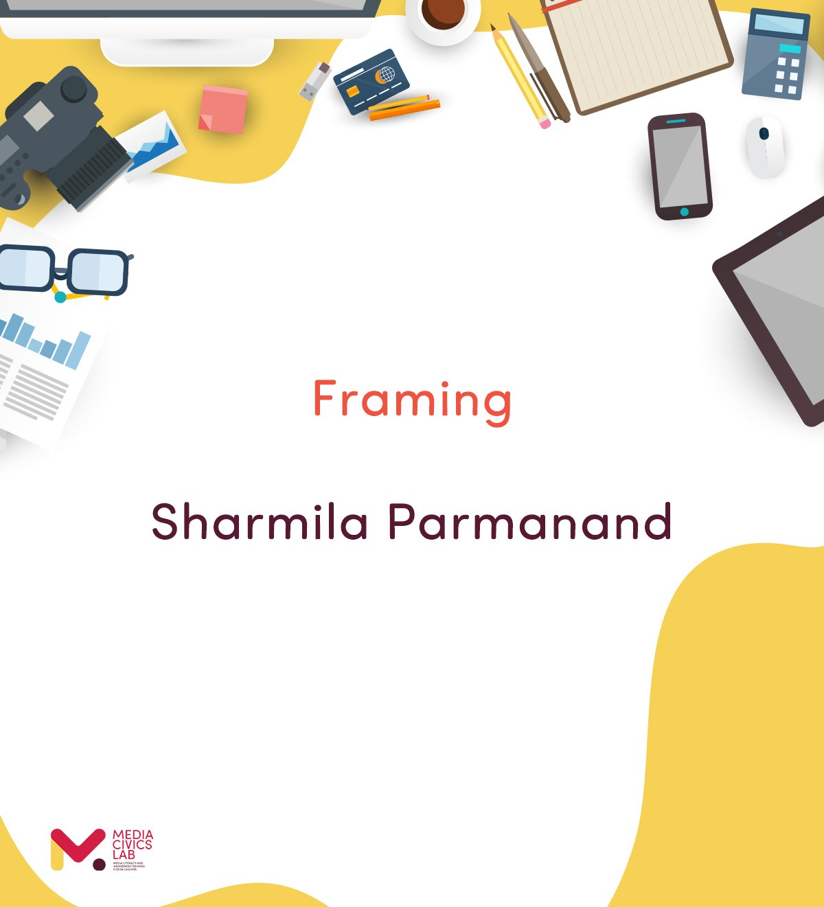 c. Framing – Sharmila Parmanand