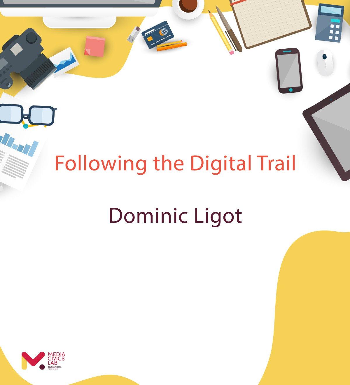 Following the Digital Trail – Dominic Ligot